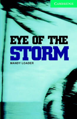 Eye of the Storm Level 3 Lower Intermediate Book with Audio CDs (2) Pack: Lower Intermediate Level 3 - Cambridge English Readers