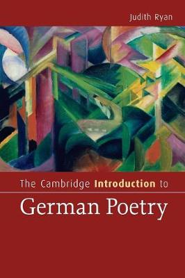 The Cambridge Introduction to German Poetry - Cambridge Introductions to Literature (Paperback)
