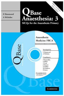 Qbase Anaesthesia: Volume 3, MCQs in Medicine for the FRCA - QBase (Paperback)