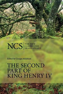 The Second Part of King Henry IV - The New Cambridge Shakespeare (Paperback)