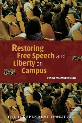 Restoring Free Speech and Liberty on Campus (Paperback)