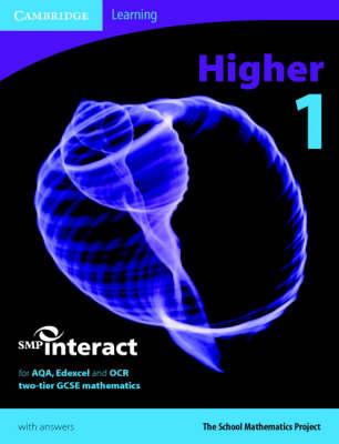 SMP GCSE Interact 2-tier Higher 1 Pupil's Book - SMP Interact 2-tier GCSE (Paperback)