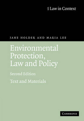 Environmental Protection, Law and Policy: Text and Materials - Law in Context (Paperback)