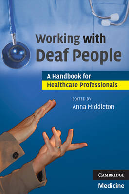 Working with Deaf People: A Handbook for Healthcare Professionals (Paperback)