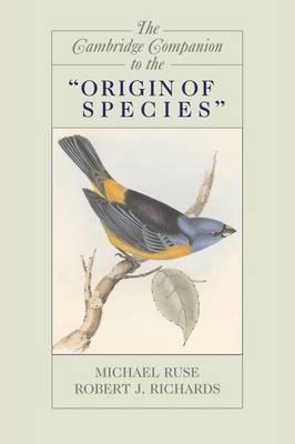 The Cambridge Companion to the 'Origin of Species' - Cambridge Companions to Philosophy (Paperback)