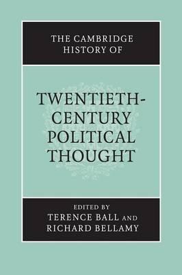 The Cambridge History of Twentieth-Century Political Thought - The Cambridge History of Political Thought (Paperback)