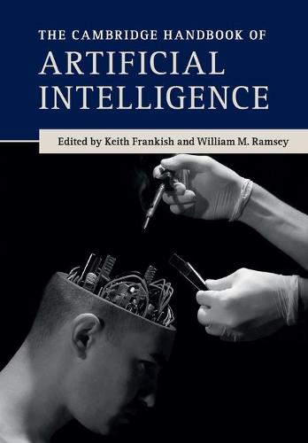 The Cambridge Handbook of Artificial Intelligence (Paperback)