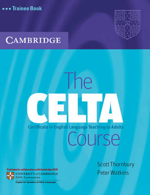 The CELTA Course Trainee Book (Paperback)