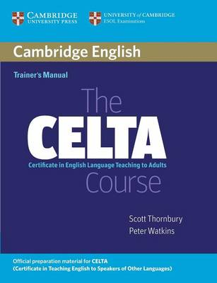 The CELTA Course Trainer's Manual (Paperback)