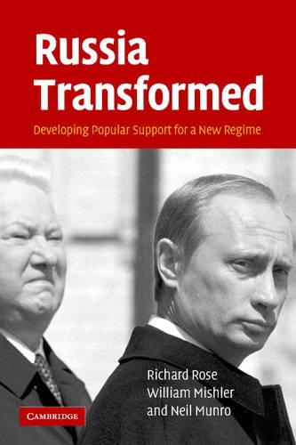 Russia Transformed: Developing Popular Support for a New Regime (Paperback)