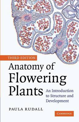 Anatomy of Flowering Plants: An Introduction to Structure and Development (Paperback)