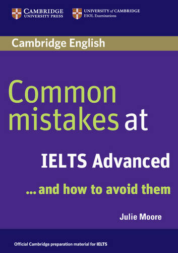 Common Mistakes at IELTS Advanced: And How to Avoid Them - Common Mistakes (Paperback)