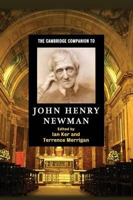 The Cambridge Companion to John Henry Newman - Cambridge Companions to Religion (Paperback)