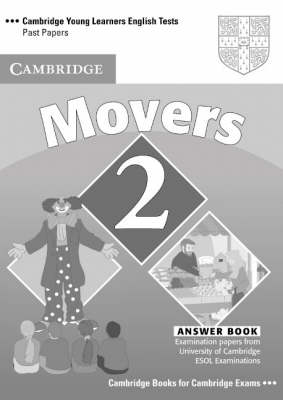Cambridge Young Learners English Tests Movers 2 Student's Book: Examination Papers from the University of Cambridge ESOL Examinations (Paperback)