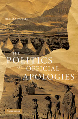 The Politics of Official Apologies (Paperback)