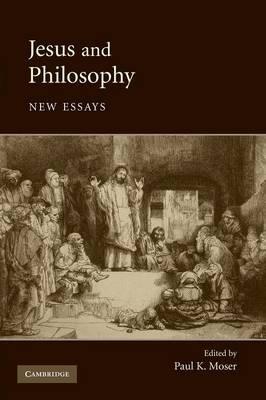 Jesus and Philosophy: New Essays (Paperback)