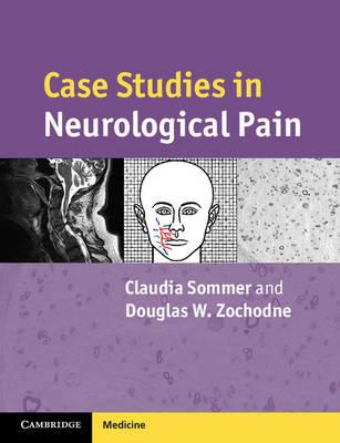Case Studies in Neurological Pain (Paperback)