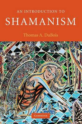 An Introduction to Shamanism - Introduction to Religion (Paperback)