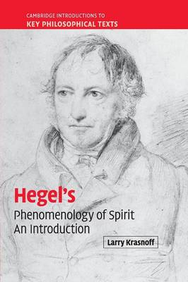 Hegel's 'Phenomenology of Spirit': An Introduction - Cambridge Introductions to Key Philosophical Texts (Paperback)