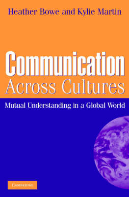 Communication Across Cultures: Mutual Understanding in a Global World (Paperback)