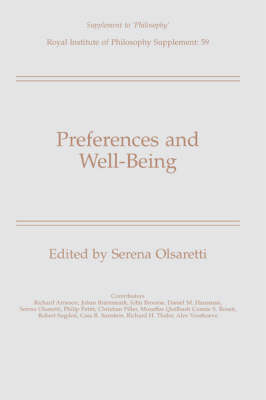 Royal Institute of Philosophy Supplements: Preferences and Well-Being (Paperback)