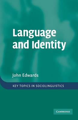 Language and Identity: An introduction - Key Topics in Sociolinguistics (Paperback)
