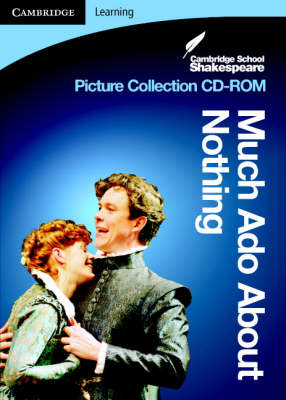 CSS Picture Collection: Much Ado About Nothing CD-ROM - Cambridge School Shakespeare (CD-ROM)