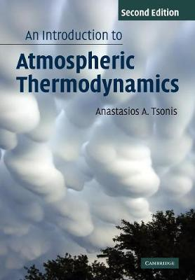 An Introduction to Atmospheric Thermodynamics (Paperback)