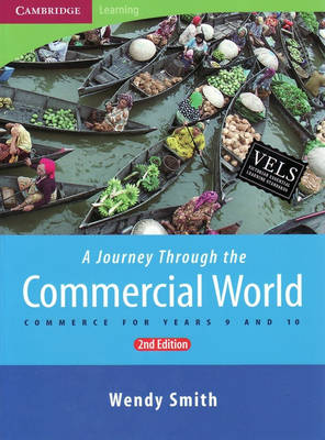 A Journey through the Commercial World: Commerce for Years 9 and 10 (Paperback)