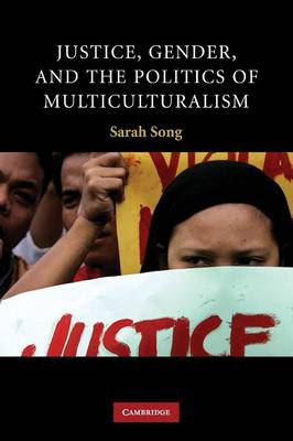 Justice, Gender, and the Politics of Multiculturalism - Contemporary Political Theory (Paperback)
