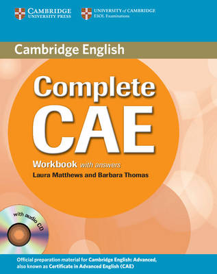 Complete: Complete CAE Workbook with Answers with Audio CD