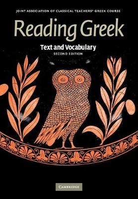 Reading Greek: Text and Vocabulary - Reading Greek (Paperback)