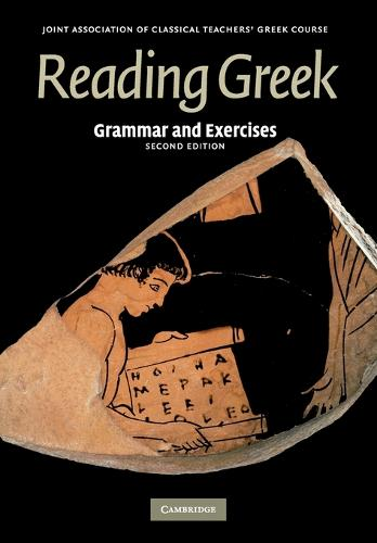 Reading Greek: Grammar and Exercises - Reading Greek (Paperback)