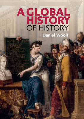 A Global History of History (Paperback)