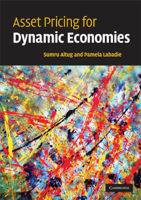Asset Pricing for Dynamic Economies (Paperback)