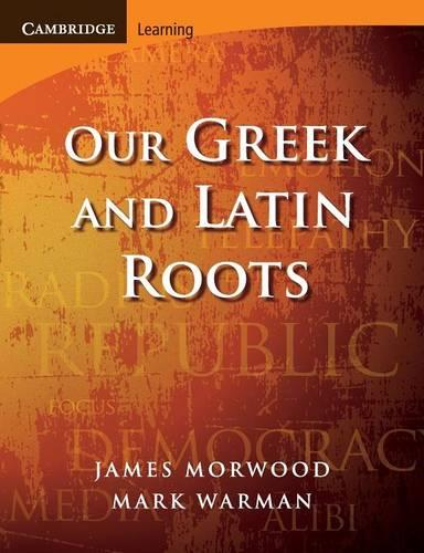 Cambridge Latin Texts: Our Greek and Latin Roots (Paperback)