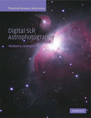 Digital SLR Astrophotography (Paperback)
