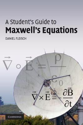 A Student's Guide to Maxwell's Equations - Student's Guides (Paperback)