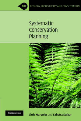 Systematic Conservation Planning - Ecology, Biodiversity and Conservation (Paperback)