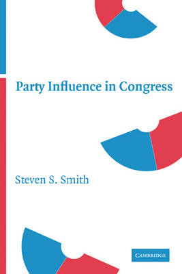 Party Influence in Congress (Paperback)