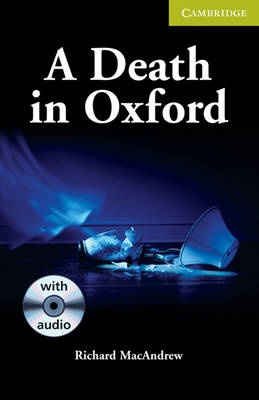 A Death in Oxford Starter/Beginner Book with Audio CD Pack - Cambridge English Readers