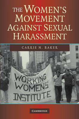 The Women's Movement against Sexual Harassment (Paperback)