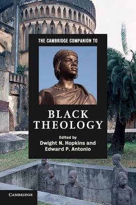 The Cambridge Companion to Black Theology - Cambridge Companions to Religion (Paperback)