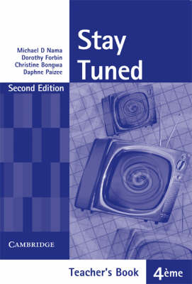 Stay Tuned Teacher's Book for 4 Eme: Teacher's Book (Paperback)