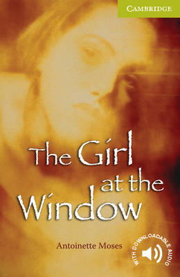 The Girl at the Window Starter/Beginner - Cambridge English Readers (Paperback)