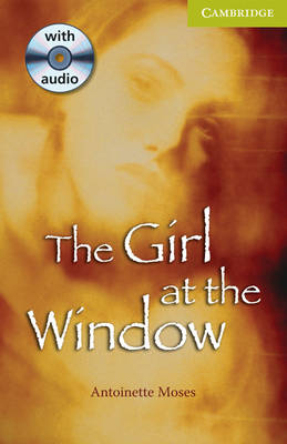 The Girl at the Window Starter/Beginner Book and Audio CD Pack - Cambridge English Readers