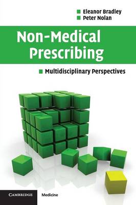 Non-Medical Prescribing: Multidisciplinary Perspectives (Paperback)