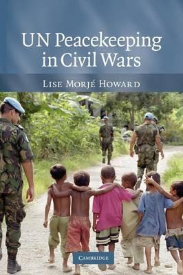 UN Peacekeeping in Civil Wars (Paperback)
