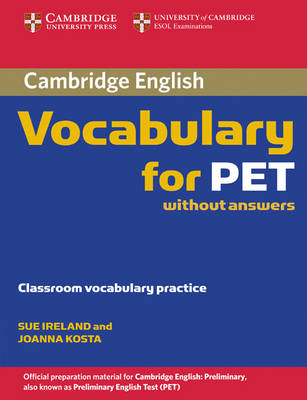 Cambridge Vocabulary for PET Edition without answers (Paperback)