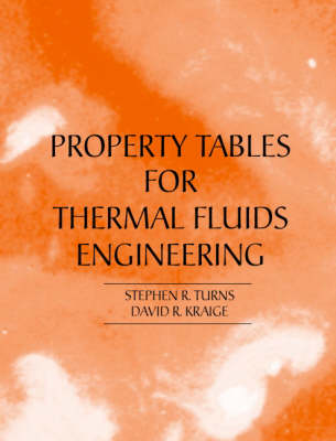 Properties Tables Booklet for Thermal Fluids Engineering (Paperback)